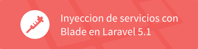 injection-blade-laravel-5-1