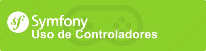 Introducción a Symfony IV, Controladores – Styde net