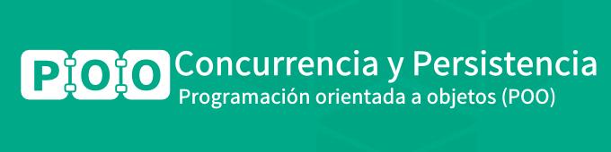 concurrencia-y-persistencia-en-programacion-orientada-a-objetos