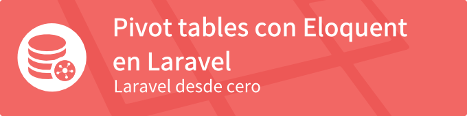 pivot-table-con-eloquent-en-laravel