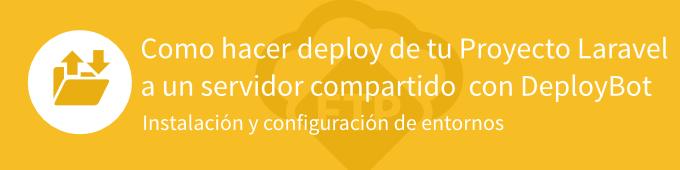 banner-deploy-servidor-compartido-con-deploybot