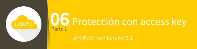 api-rest-laravel-5-1-proteccion-con-access-key