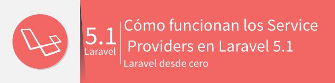 banner-como-funcionan-service-providers-laravel