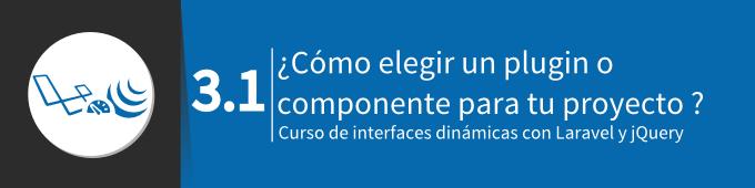 como-elegir-un-plugin-o-componente-para-tu-proyecto