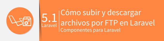 banner-como-subir-descargar-archivos-por-ftp-laravel