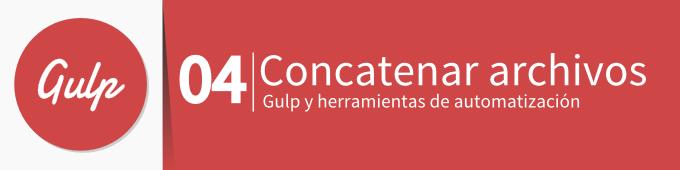 gulp-concatenar-archivos
