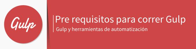 gulp-pre-requisitos-para-instalar-gulp