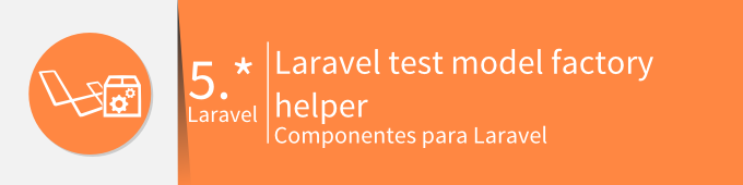 laravel-test-model-factory-helper