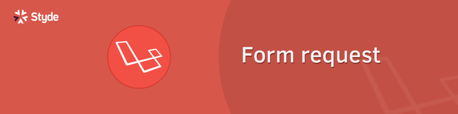 form request - Laravel