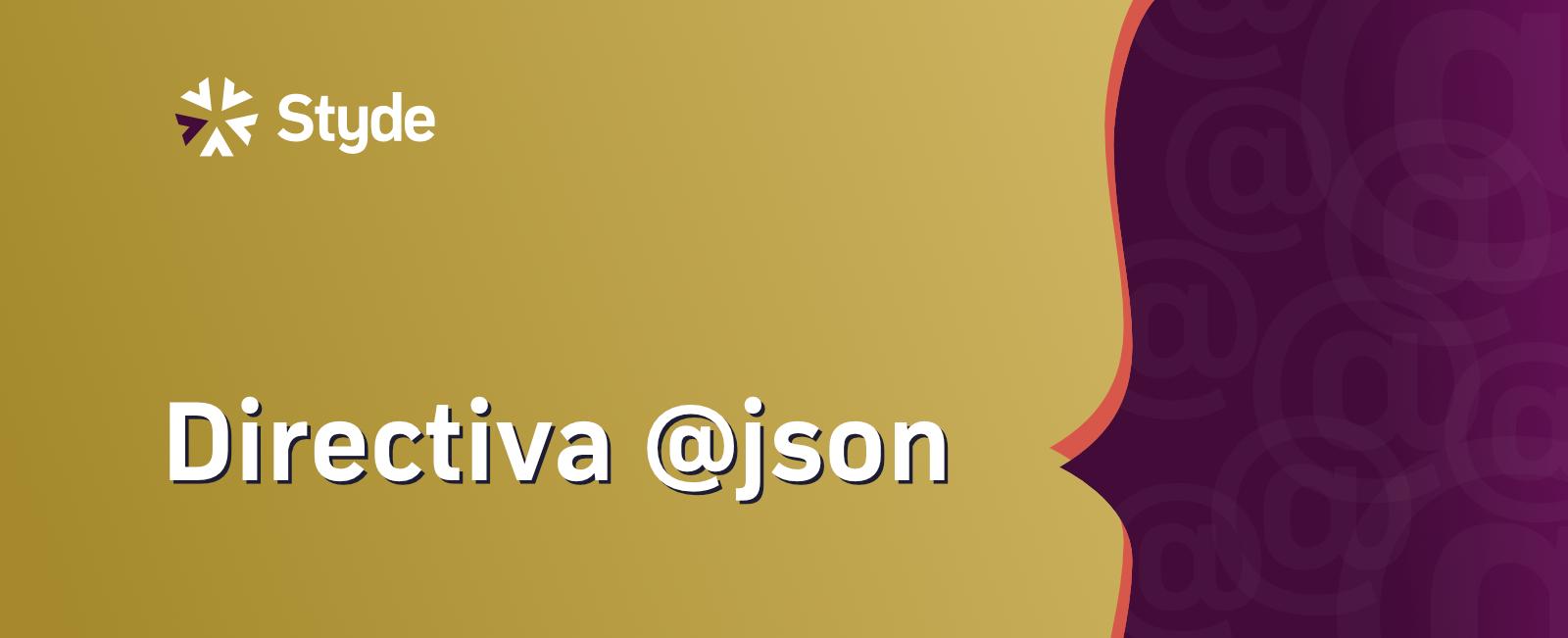 Directiva json