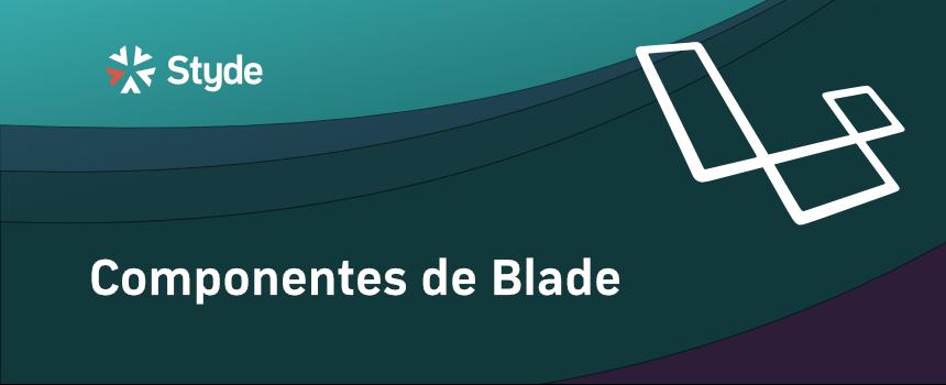 Componentes de Blade