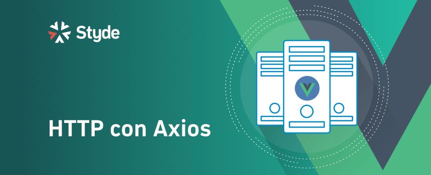 Solicitudes HTTP con Axios